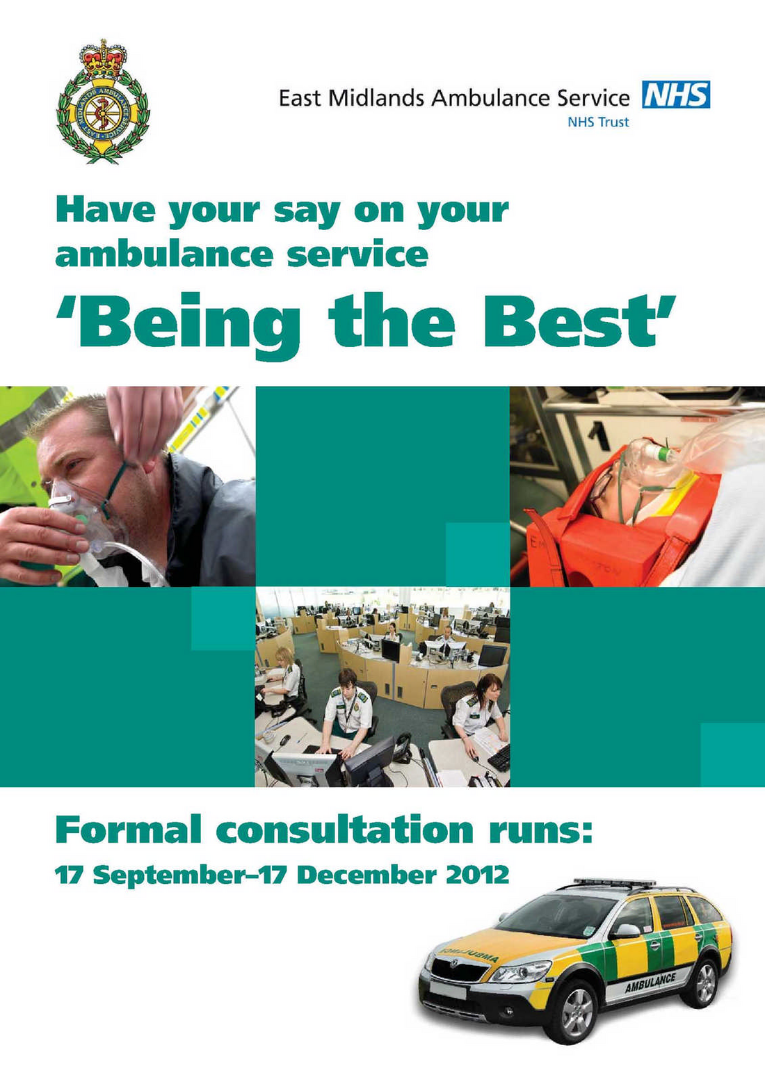 Have your say on your ambulance service 'Being the Best'